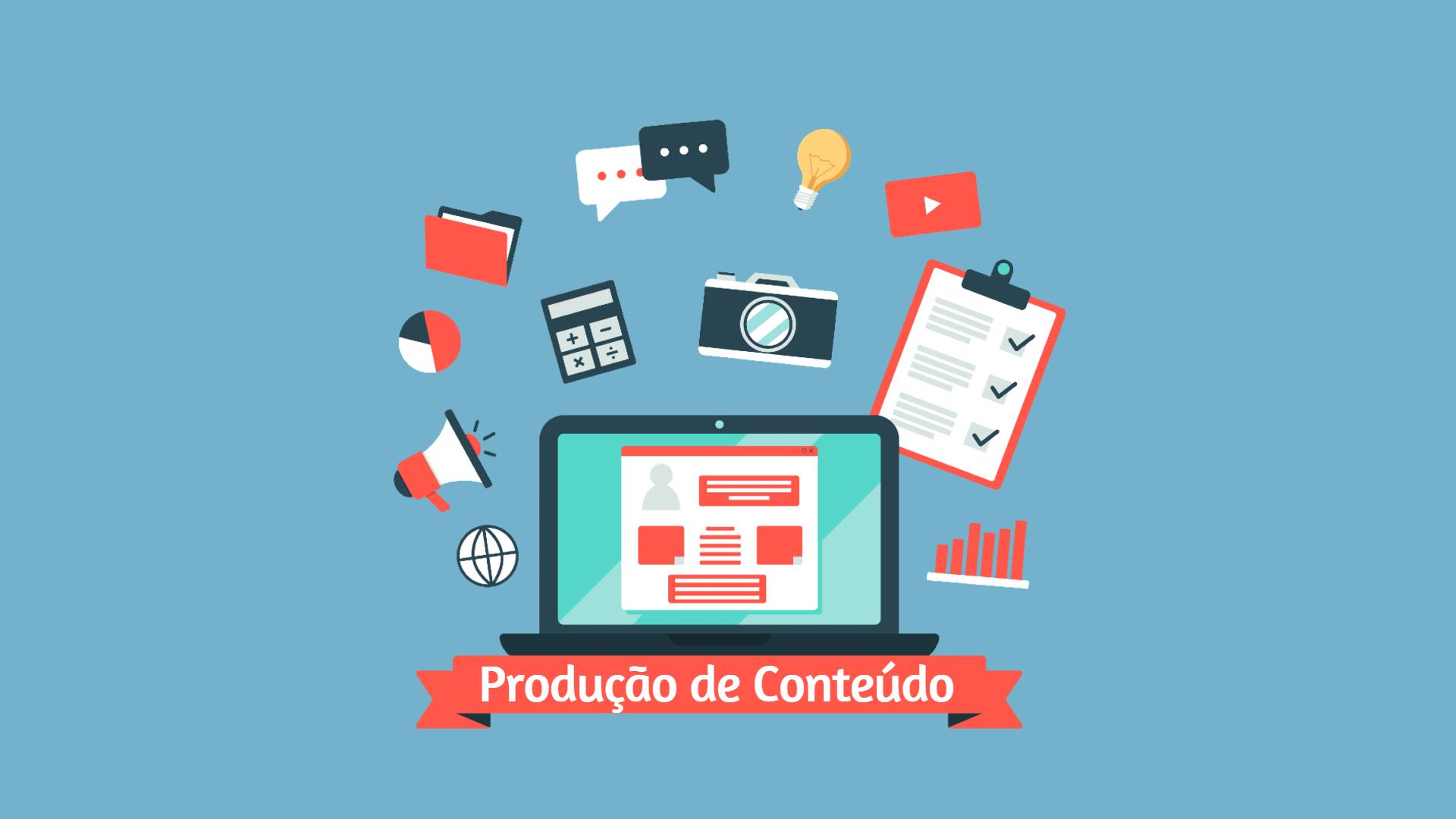 produção de conteúdp - Produção de Conteúdo: 7 Dicas Para Criação de Conteúdo de Qualidade