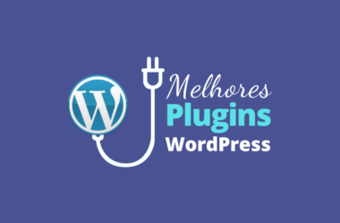 Os Melhores Plugins WordPress Para o Seu Blog em 2020