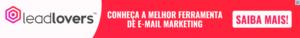 LeadLovers Funciona Mesmo 300x38 - Top 3 Ferramentas de Marketing Digital para Ganhar R$ 10 mil por Mês como Afiliado